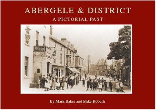 Abergele and District - A Pictorial Past, 2007