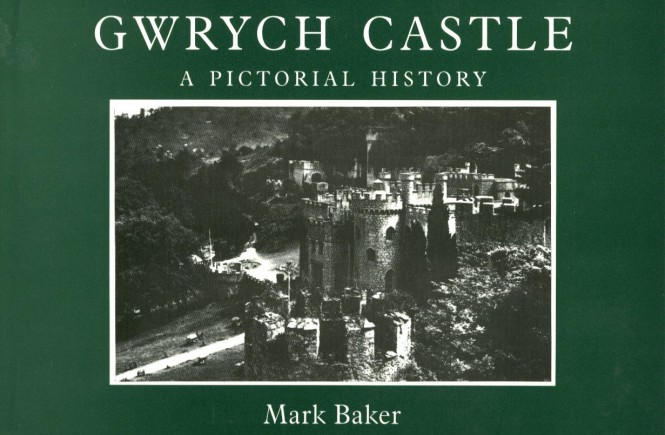 Gwrych Castle - A Pictorial History, 2000