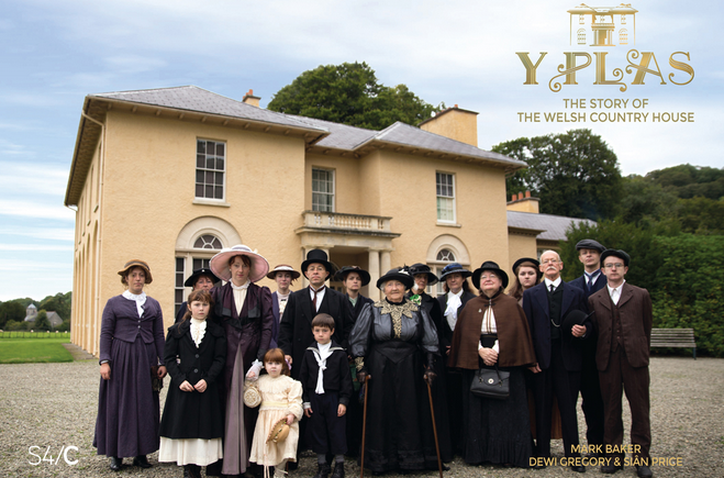 Y Plas - The Story of the Welsh Country House, 2013